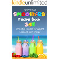 Smoothies Recipe Book: 365 Smoothie Recipes for Weight Loss and Gain Energy