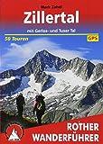 Zillertal: mit Gerlos- und Tuxer Tal. 50 Touren. Mit GPS-Tracks