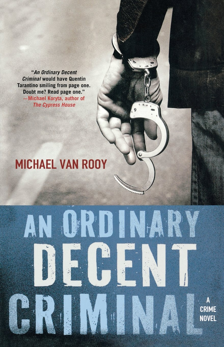 Read Online An Ordinary Decent Criminal pdf