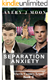 Separation Anxiety (Travis County Legal Book 3)