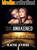 love Awakened (The Risen Dead Pt. 2) (Taboo Dystopian Romance)