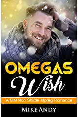 Omegas Wish: A MM Non Shifter Mpreg Romance Kindle Edition