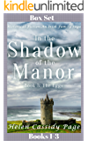 In the Shadow of the Manor: Historical Fiction: An Irish Family Saga: Box Set Books 1-3 (The Equal of God Book 4)