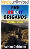 The Brexit Brigands: Spain, 2022
