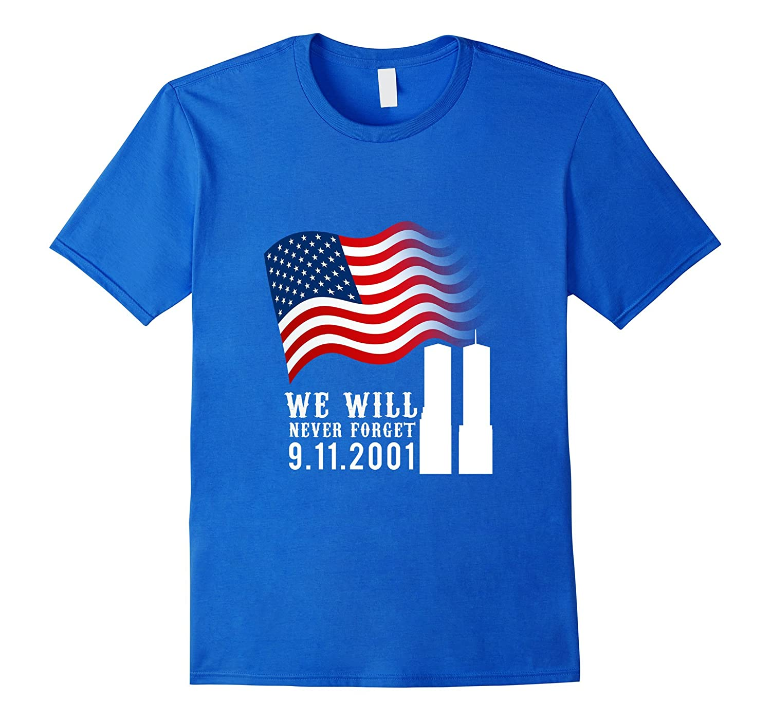 9/11 We Will Never Forget Patriots Day Shirt-CL