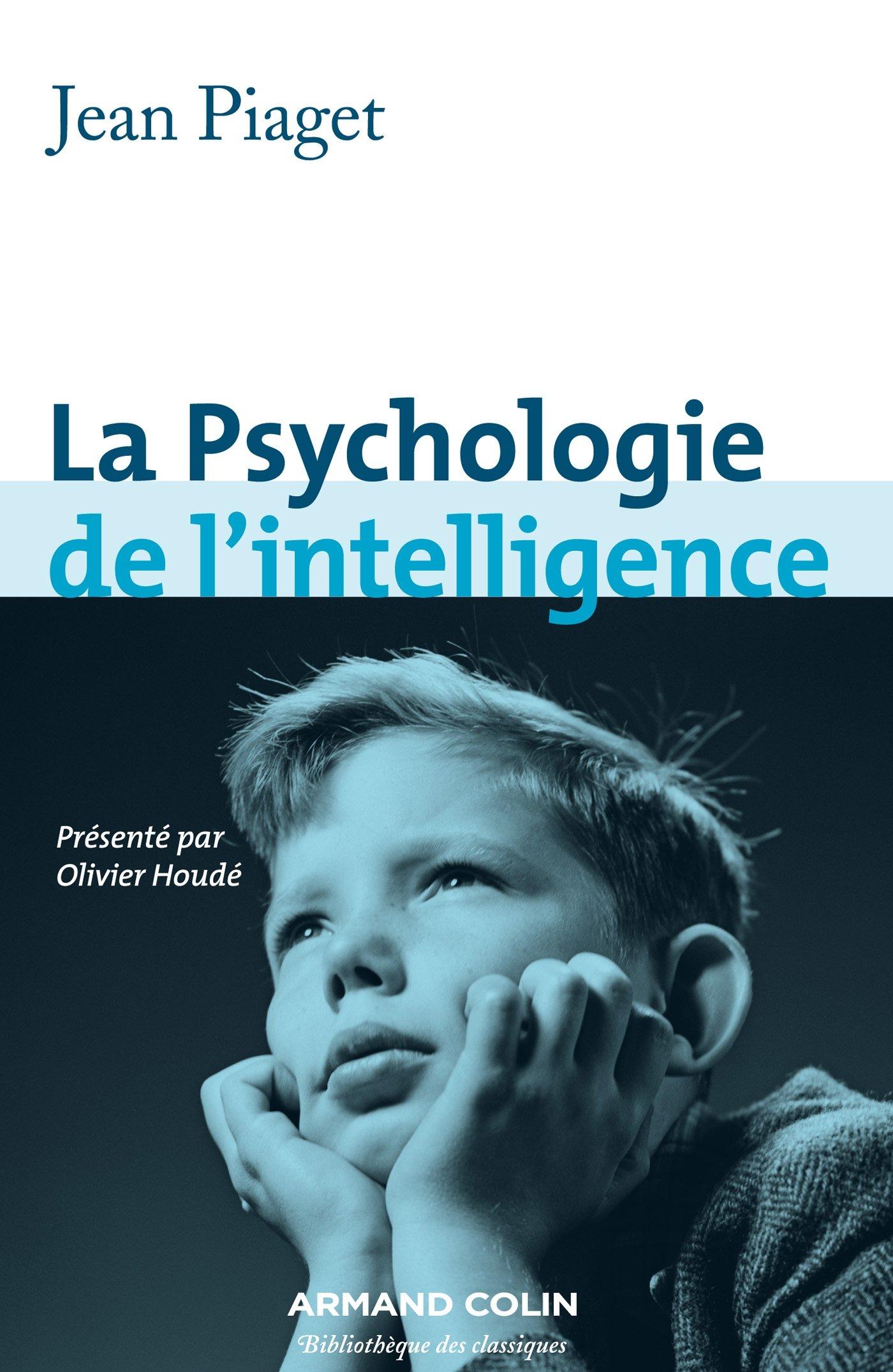 La psychologie de l'intelligence - Jean Piaget