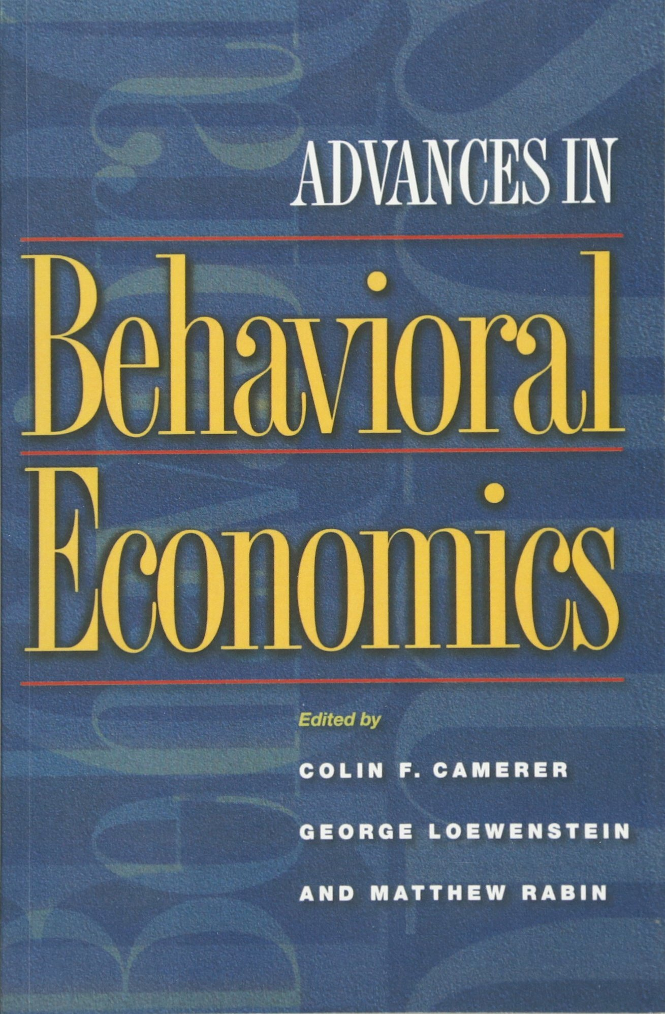 Advances in Behavioral Economics (The Roundtable Series in ...