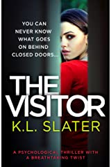 The Visitor: A psychological thriller with a breathtaking twist Kindle Edition