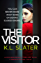 The Visitor: A psychological thriller with a breathtaking twist (English Edition)