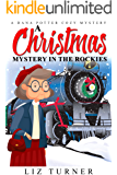 A Christmas Mystery in the Rockies: A Dana Potter Christmas Cozy Mystery
