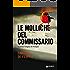 Le molliche del commissario: La prima indagine di Vivacqua (Le indagini di Vivacqua Vol. 1)
