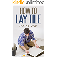 How to Lay Tile Like a Pro: The Best How To Tile a Floor Step-By-Step DIY Guide for Beginners Laying a Tile Floor (with Pictures)