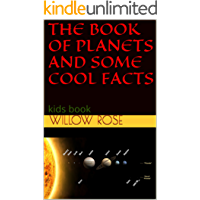 THE BOOK OF PLANETS AND SOME COOL FACTS: kids book (English Edition)