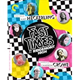 Fast Times at Ridgemont High the Criterion Collection