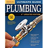 Ultimate Guide: Plumbing, 4th Updated Edition (Creative Homeowner) 800+ Photos; Step-by-Step Projects and Comprehensive How-T