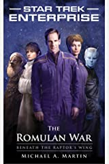 The Romulan War: Beneath the Raptor's Wing (Star Trek: Enterprise Book 13) Kindle Edition