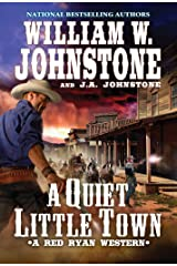 A Quiet, Little Town (A Red Ryan Western Book 4) Kindle Edition