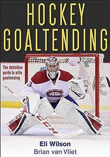 The Hockey Goalie S Handbook The Authoritative Guide For Players