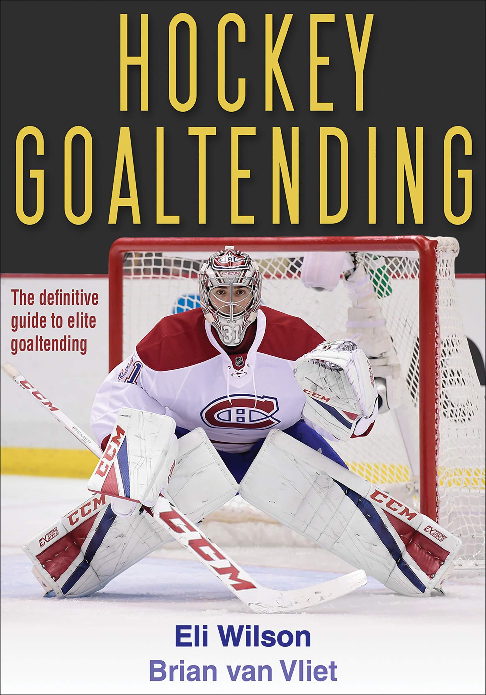 Hockey Goaltending  English Edition
