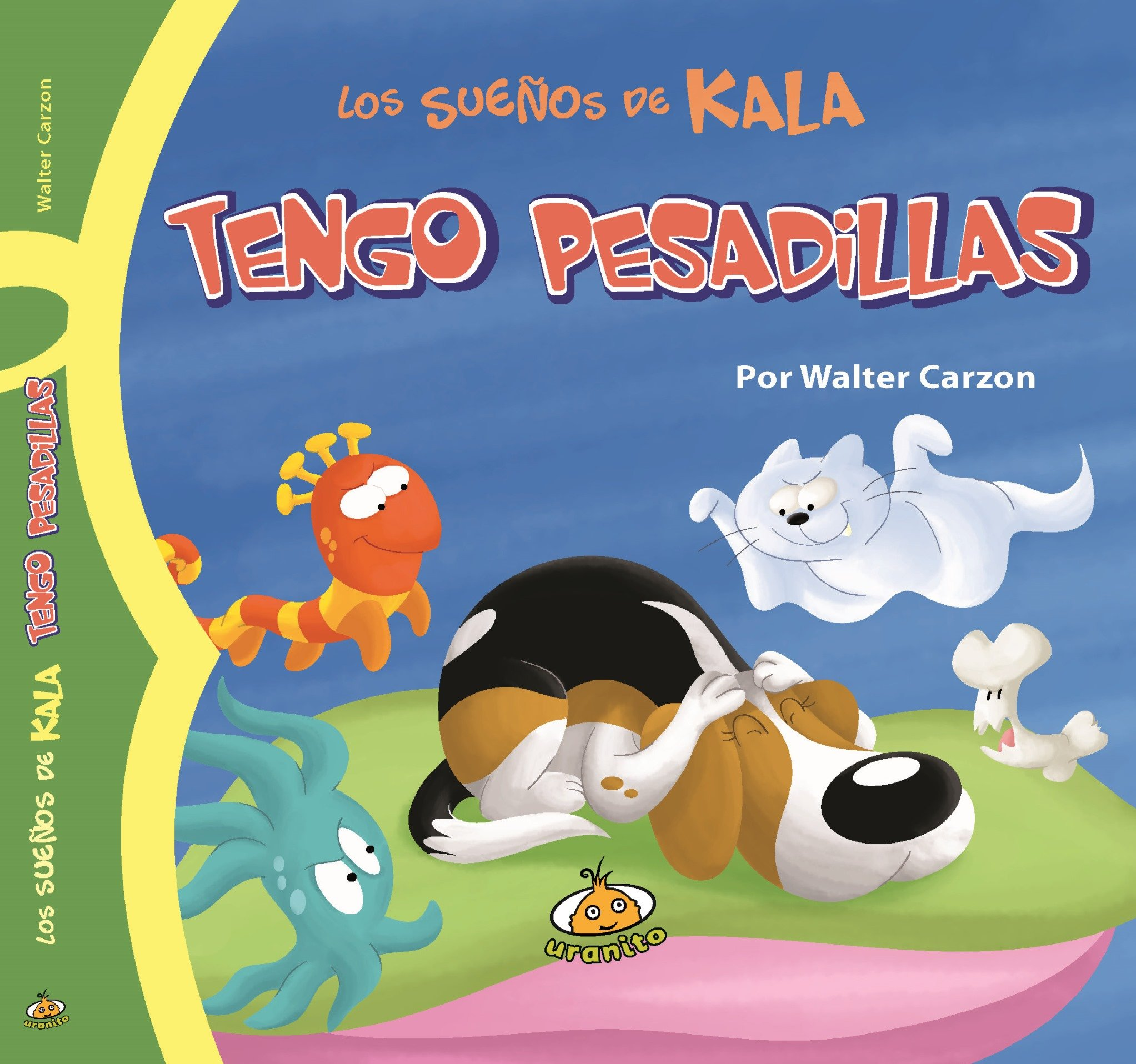 Tengo pesadillas (Spanish Edition) (Los Suenos De Kala) PDF