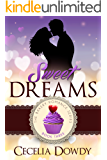 Sweet Dreams (The Bakery Romance Series Book 3)