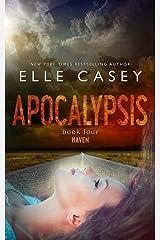 Haven (Apocalypsis Book 4) Kindle Edition