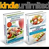 Mediterranean Diet: BOX SET Mediterranean Diet for Beginners & Mediterranean Diet Cookbook - The Complete Guide, 80 Recipes, 7-Day Meal Plan - Mediterranean ... (Mediterranean Diet & Cookbook Series 3)