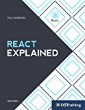 React Explained: Your Step-by-Step Guide to React (2020 Edition)