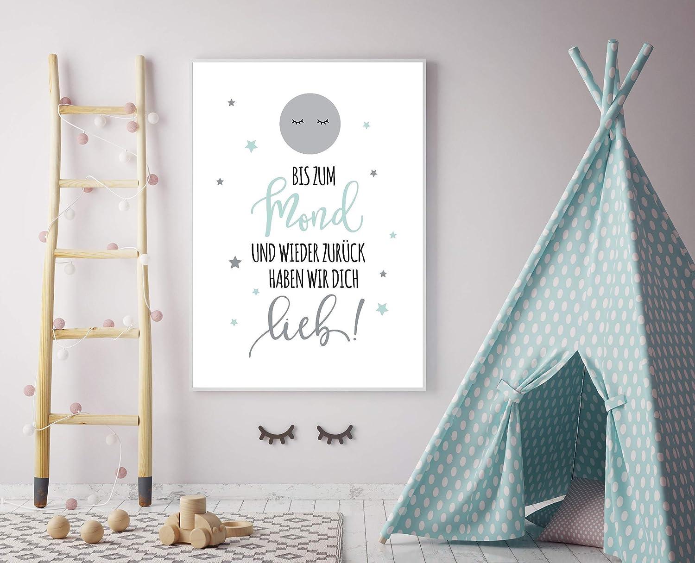 Kinderzimmer Wandbild Kinderposter Druck mit Spruch Bis zum Mond und wieder zur/ück Mint Geburtstag Taufe Spr/ücheposter skandinavischer Stil ungerahmt Geschenkidee zur Geburt