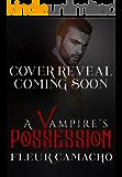 A Vampire's Possession (A Dark Hero Book 2)