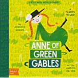 Anne of Green Gables: A BabyLit(TM) Places Primer