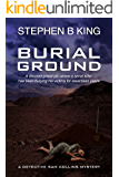 Burial Ground (Detective Sam Collins Mystery Book 3)
