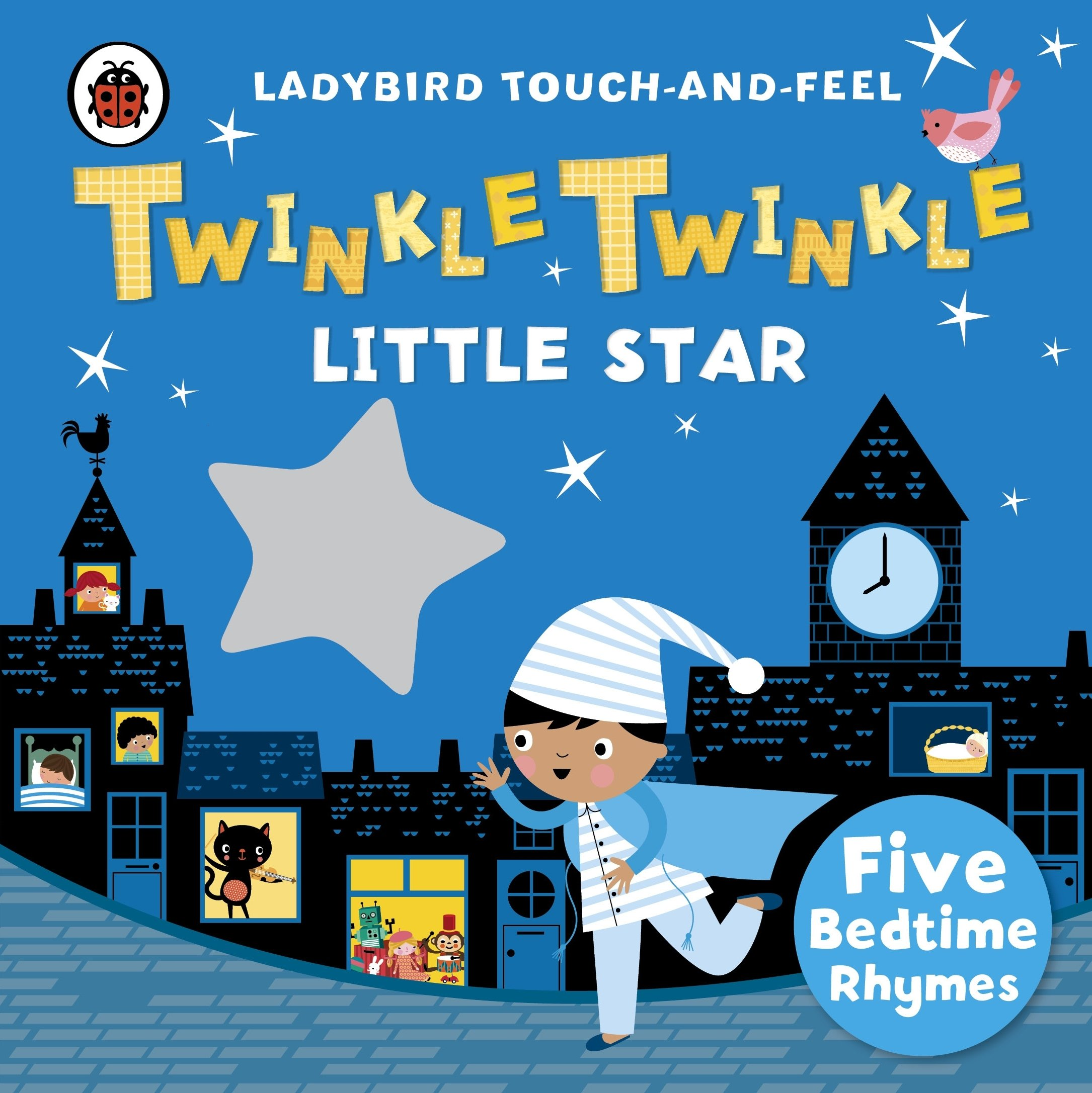Twinkle Twinkle Little Star. Ladybird Touch And F (Ladybird Touch & Feel Rhymes)