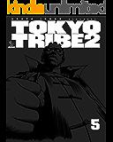 TOKYO TRIBE2 第5巻