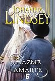 Hazme amarte (Spanish Edition)
