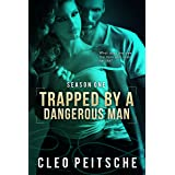 Trapped by a Dangerous Man (By a Dangerous Man #1) (By a Dangerous Man Season 1)