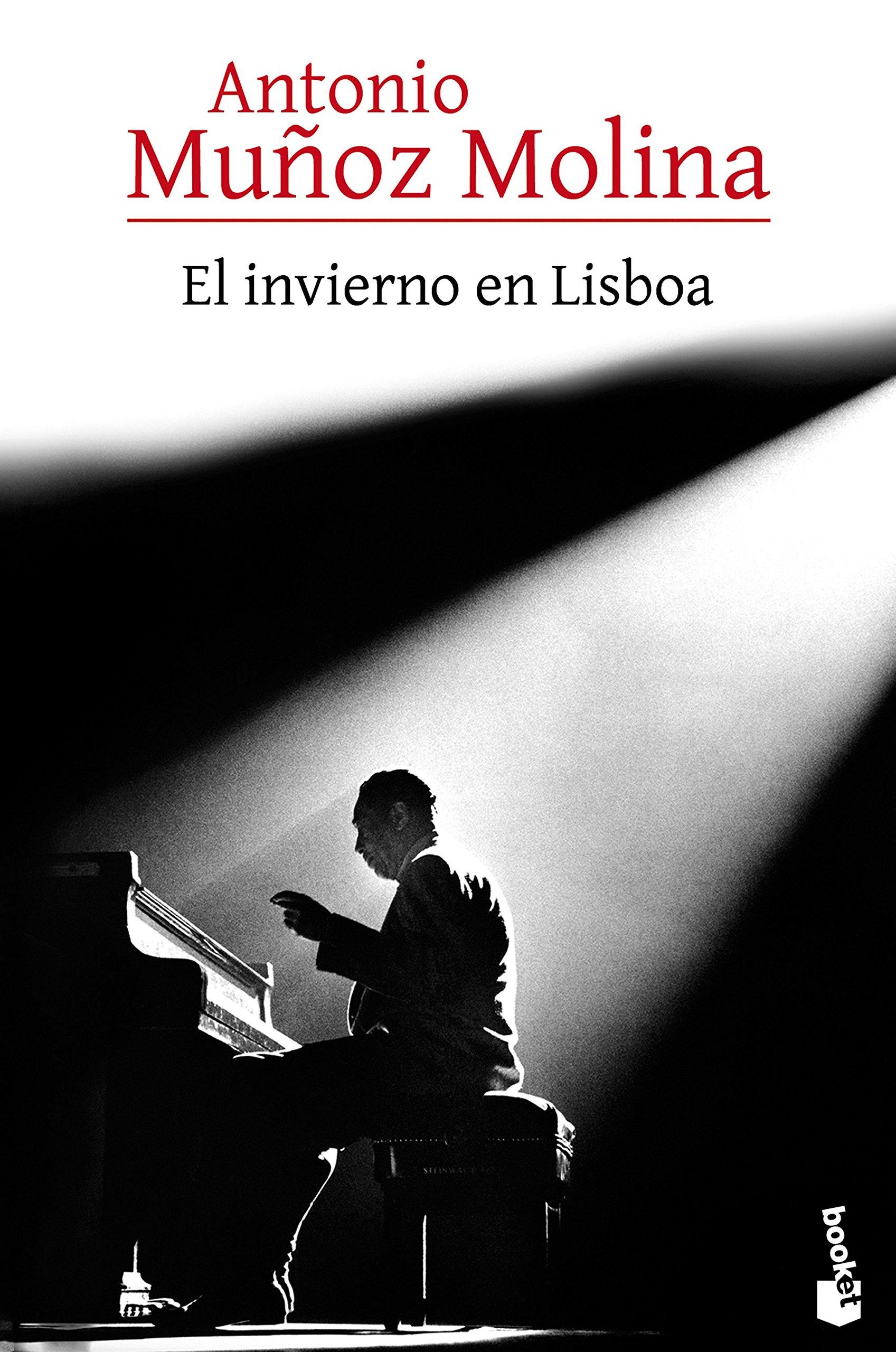 El invierno en Lisboa Biblioteca Antonio Muñoz Molina: Amazon.es: Muñoz Molina, Antonio: Libros