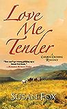 Love Me Tender (A Caribou Crossing Romance Book 5)