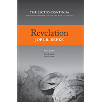 Revelation: The Lectio Continua: Expository Commentary on the New Testament (English Edition)