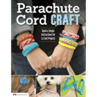 Parachute Cord Craft: Quick & Simple Instructions for 22 Cool Projects book cover