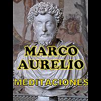 MEDITACIONES: de MARCO AURELIO (Spanish Edition)