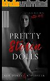 Pretty Stolen Dolls (Pretty Little Dolls Series Book 1)