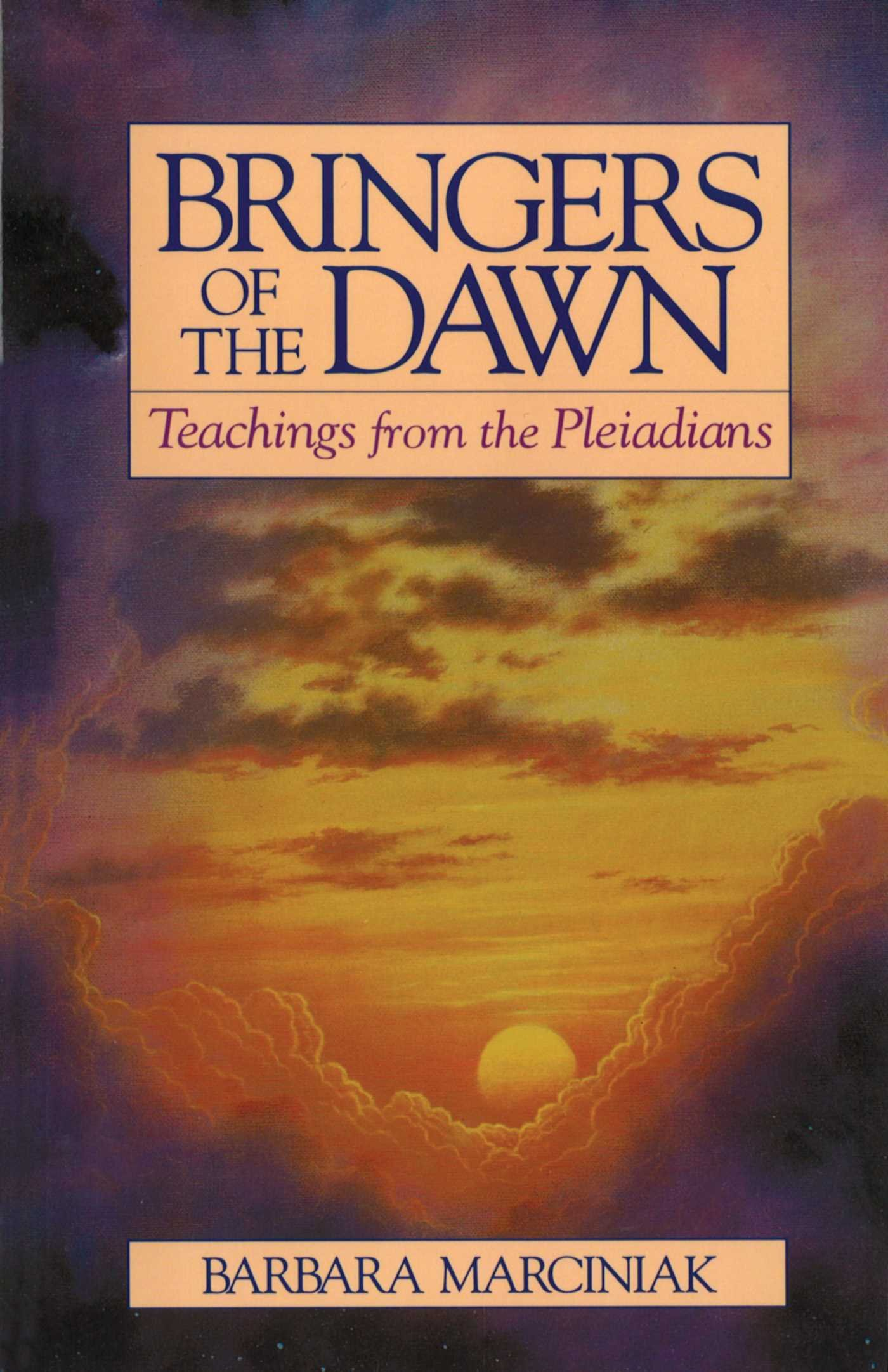 Bringers Of The Dawn  Teachings From The Pleiadians  English Edition
