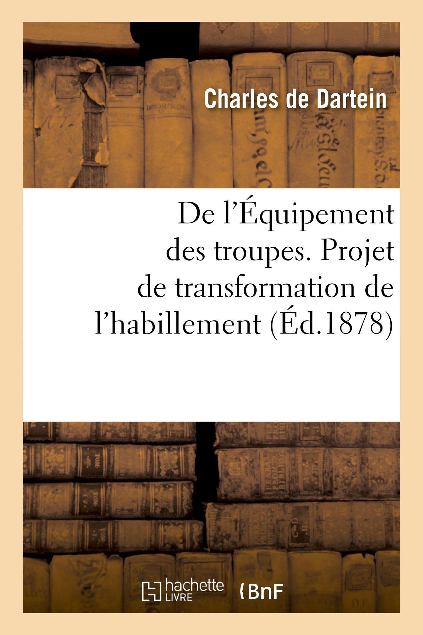 Général La Troupes Projet Coiffure Troupes Transformation Et L'infanterie En De Chaussure L'habillement Des L'équipement Particulièrement tEqWwYP