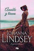Amable Y Tirano: La Saga De Los Malory