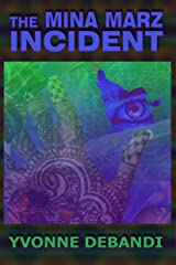 The Mina Marz Incident Kindle Edition