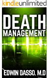 Death Management: A Medical Thriller (Jack Bass Black Cloud Chronicles Book 3) (English Edition)