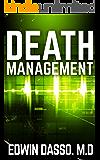 Death Management: A Medical Thriller (Jack Bass Black Cloud Chronicles Book 3)