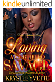 Loving A Certified Savage: The Love Story of Stormie and Ashton