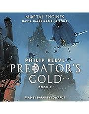 Predator's Gold: Mortal Engines, Book 2